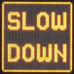 Slow-down-VMS