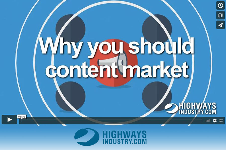 HighwaysIndustry.Com | Why content market